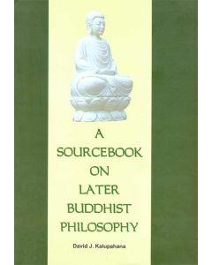 Later Buddhist Philosophy
