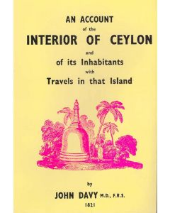 An Account of the Interior of Ceylon and of its Inhabitants with Travels in that Island