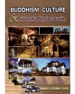 Buddhism Culture & Sri Lanka Pilgrims Guide