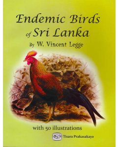 Endemic Birds of Sri Lanka with 50 illustrations