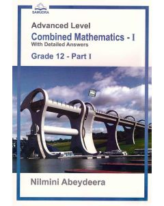 GCE AL Combined Mathematics I With Detailed Answers Grade 12 Part I