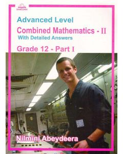 GCE AL Combined Mathematics II Grade 12 With Detailed Answers Part i