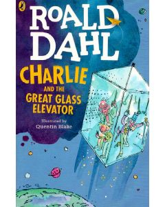 Charlie And The Great Glass Elevator Roald Dhal
