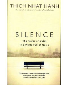 Silence The Power Of Quite In A World Full Of Noise
