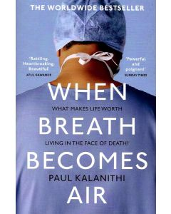 WHEN BREATH BECOMES